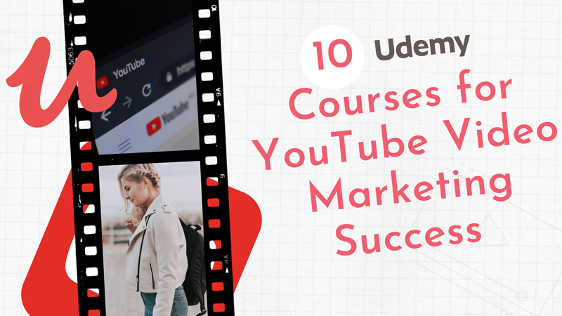10 Udemy Courses for YouTube success graphic